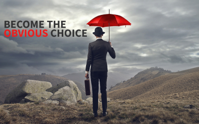 Become the Obvious Choice in Your Sector