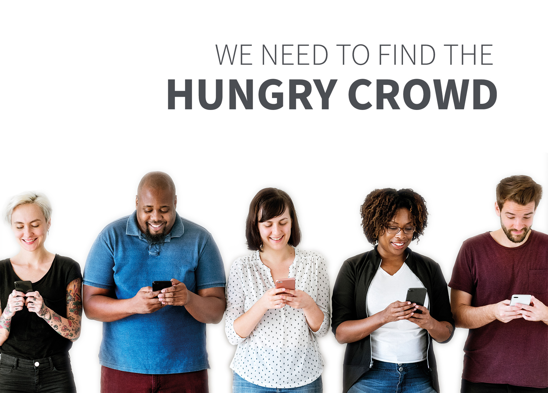 Outcome 4 - Hungry crowd