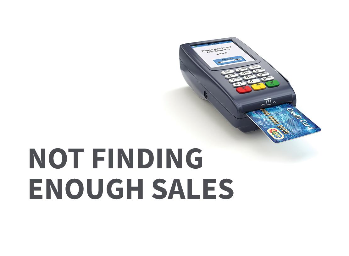 Problem 3- Not enough sales